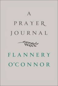 a prayer journal for flanner o connor