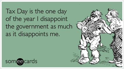 government-taxes-poor-tax-day-ecards-someecards