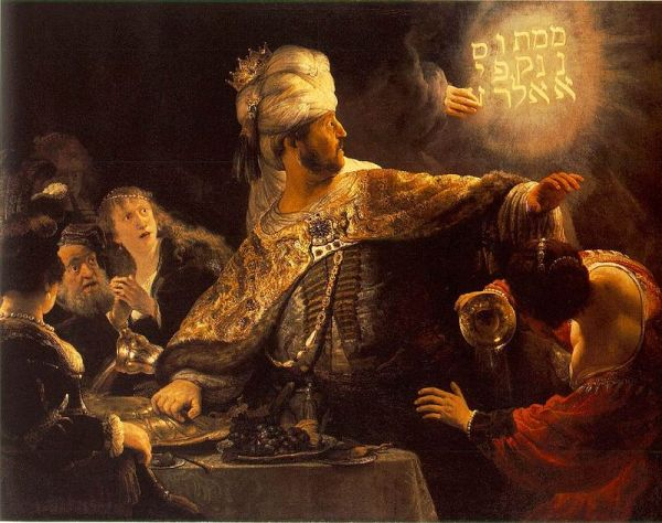 Daniel 5, when the fate of King Belshazzar's kingdom is foretold by literal writing on the wall and the woman sitting to his right is horrified by his choice in headwear.
