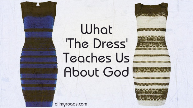what the dress teaches us about God