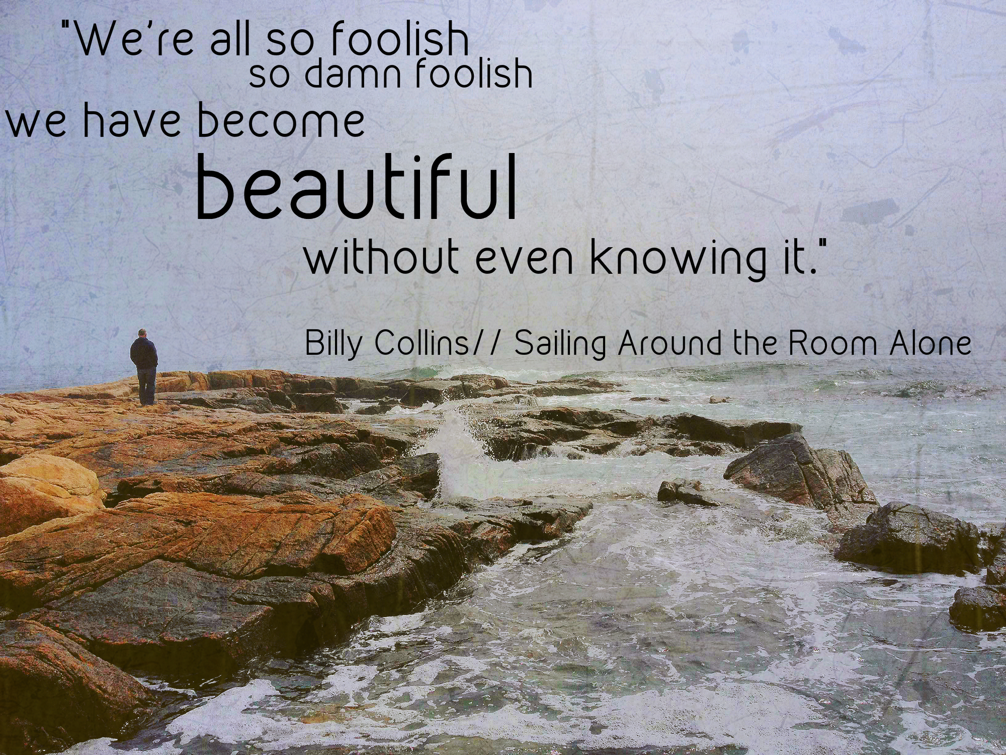Sunday Quotes Images Sunday Quotes We Have Become Beautiful  All My Roads